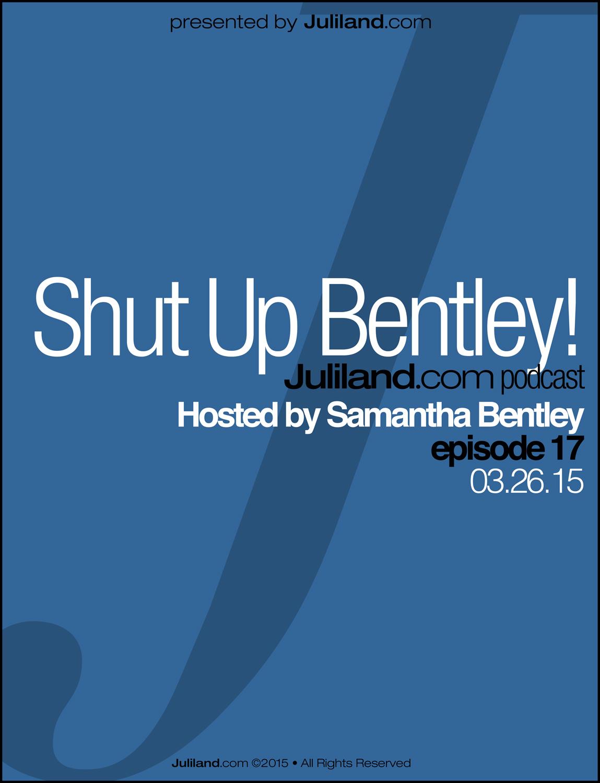 Shut Up Bentley!_e17