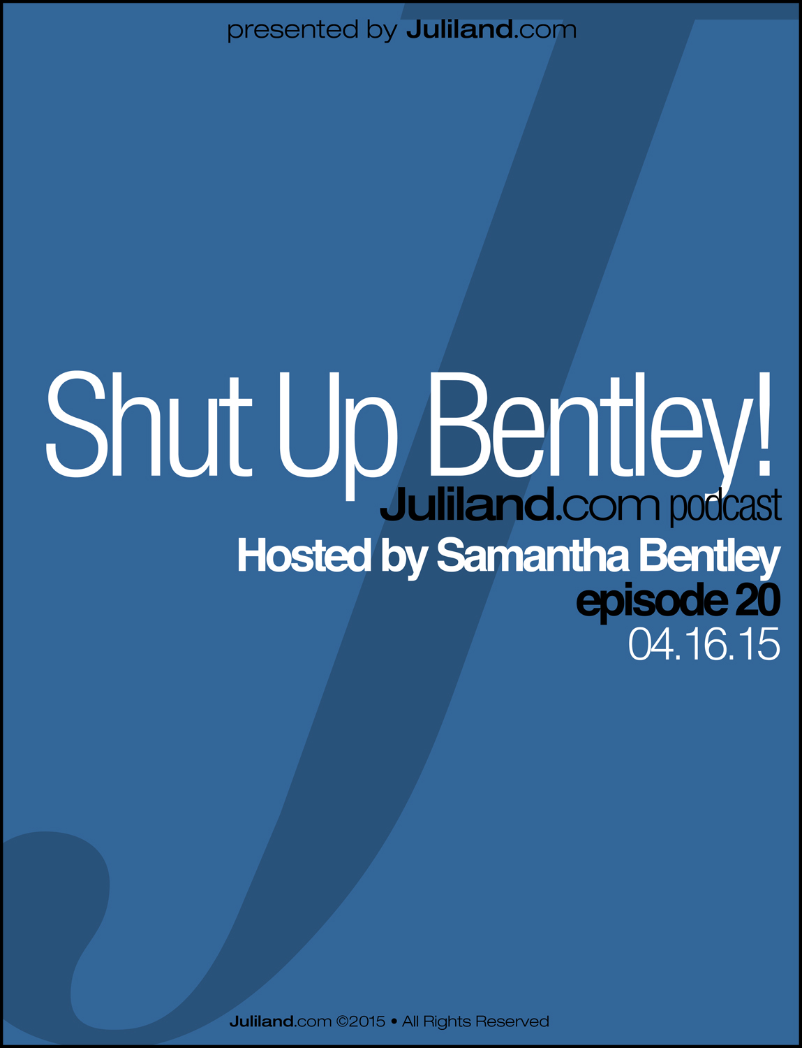 Shut Up Bentley!_e20