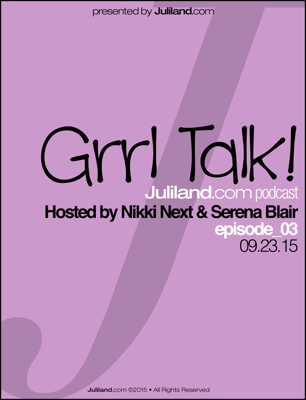Grrl Talk!_e03 – Volunteering