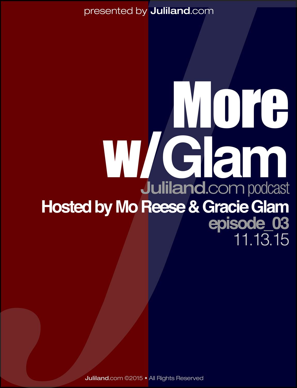 MORE w/Mo_111 – Gracie Glam