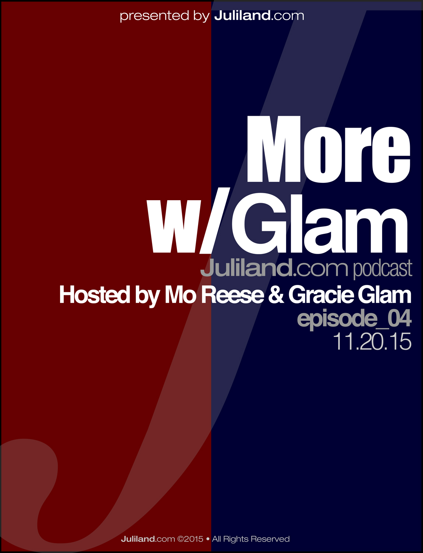 MORE w/Mo_112 – Gracie Glam